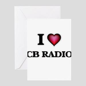 I Love Cb Radio Greeting Cards