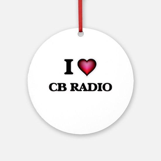 I Love Cb Radio Round Ornament