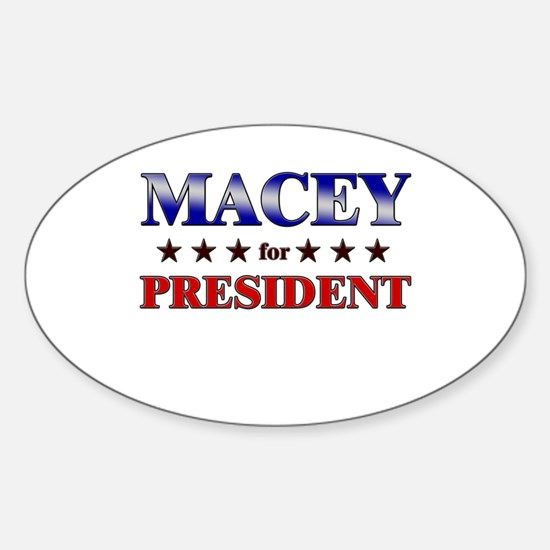 MACEY for president Oval Decal