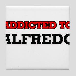 Addicted to Alfredo Tile Coaster