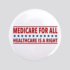 "Medicare For All 3.5"" Button"