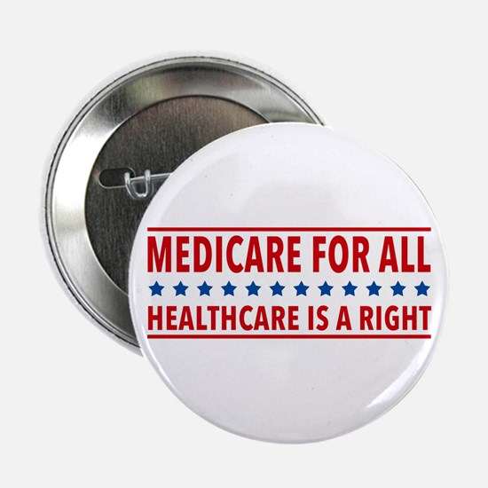 """Medicare For All 2.25"""" Button (100 Pack)"""