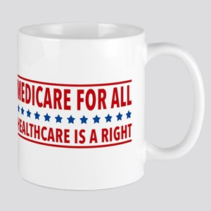 Medicare For All 11 Oz Ceramic Mug Mugs