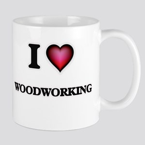 I Love Woodworking Mugs