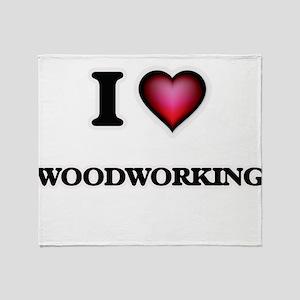 I Love Woodworking Throw Blanket