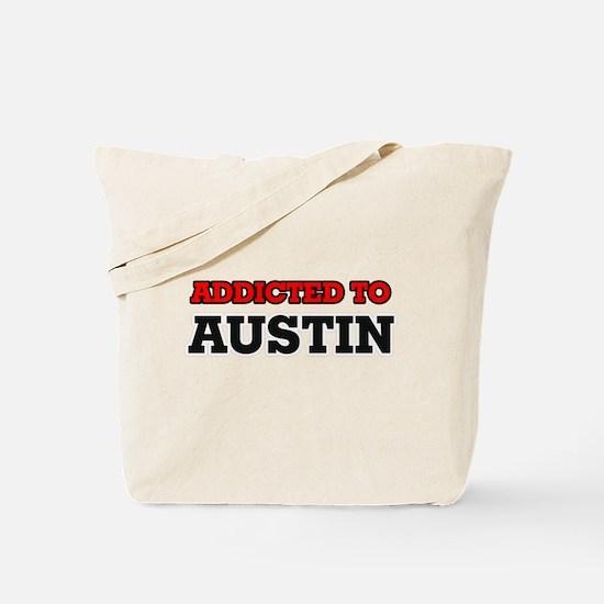 Addicted to Austin Tote Bag