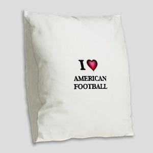 I Love American Football Burlap Throw Pillow
