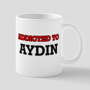 Addicted to Aydin Mugs