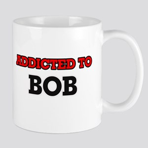 Addicted to Bob Mugs