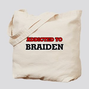 Addicted to Braiden Tote Bag