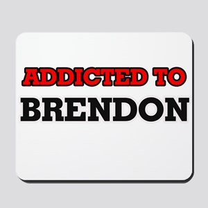 Addicted to Brendon Mousepad