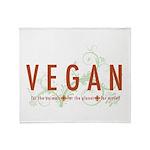 Vegan for the animals Throw Blanket