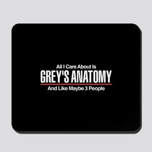 Grey's Care About Maybe 3 People Mousepad