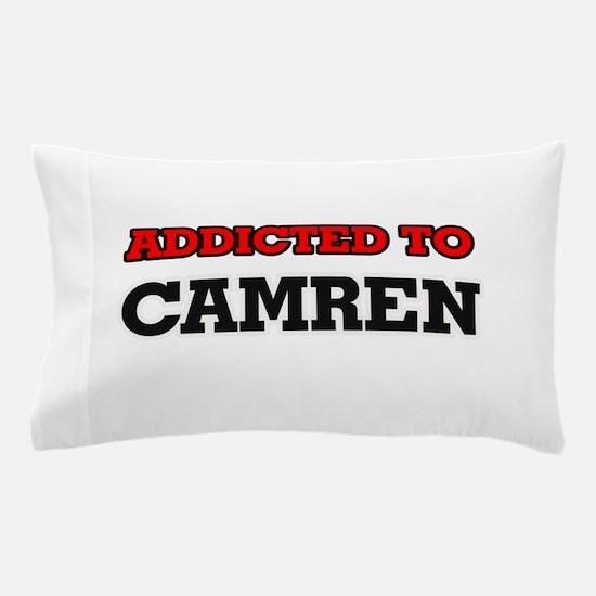 Addicted to Camren Pillow Case