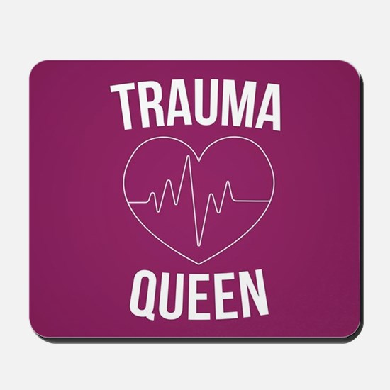 Trauma Queen Mousepad