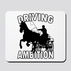 Driving Ambition Mousepad