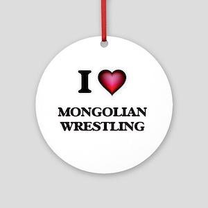 I Love Mongolian Wrestling Round Ornament
