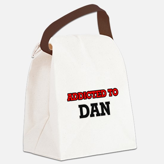 Addicted to Dan Canvas Lunch Bag