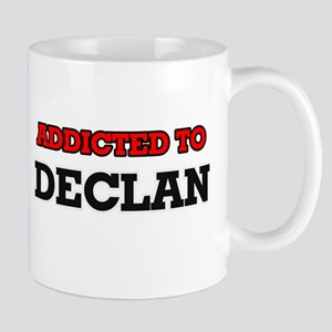 Addicted to Declan Mugs