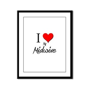 I Love My Midwive Framed Panel Print