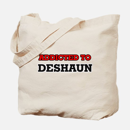 Addicted to Deshaun Tote Bag