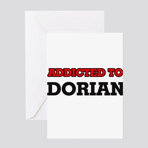Addicted to Dorian Greeting Cards