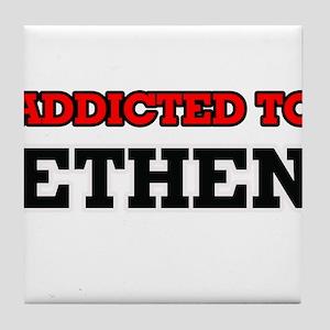 Addicted to Ethen Tile Coaster