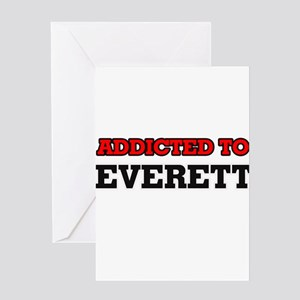 Addicted to Everett Greeting Cards