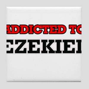 Addicted to Ezekiel Tile Coaster