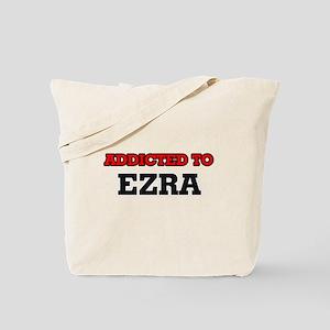 Addicted to Ezra Tote Bag