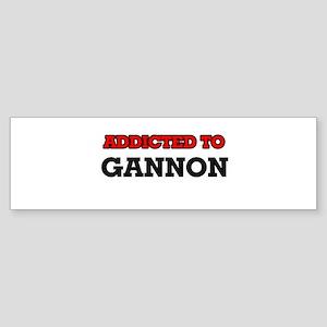 Addicted to Gannon Bumper Sticker