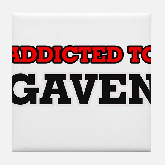 Addicted to Gaven Tile Coaster