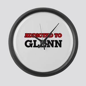 Addicted to Glenn Large Wall Clock