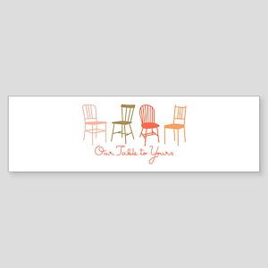 Our Table Bumper Sticker