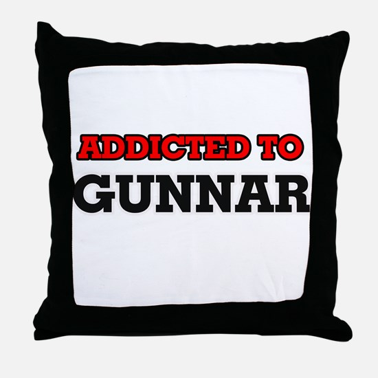 Addicted to Gunnar Throw Pillow