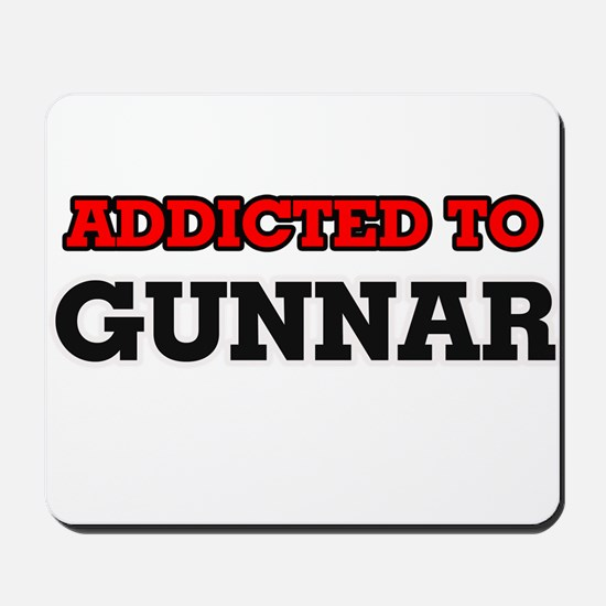 Addicted to Gunnar Mousepad