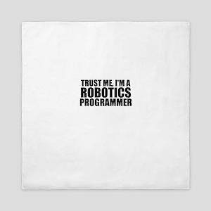 Trust Me, I'm A Robotics Programmer Queen Duve