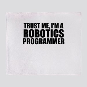 Trust Me, I'm A Robotics Programmer Throw Blan