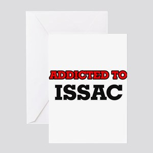 Addicted to Issac Greeting Cards
