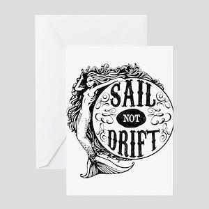 Sail not Drift Greeting Cards