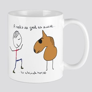 A Nod Is As Good As a Wink Mugs