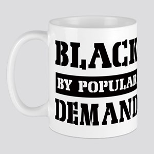 Black by popular demand Mug