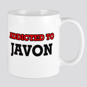 Addicted to Javon Mugs