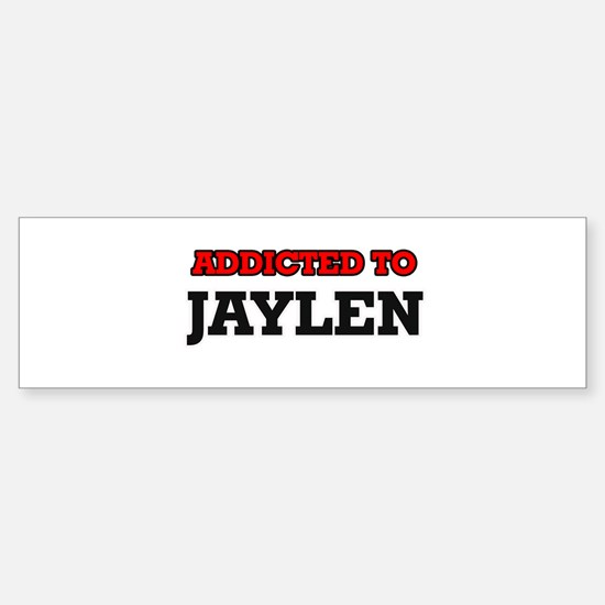 Addicted to Jaylen Bumper Bumper Bumper Sticker