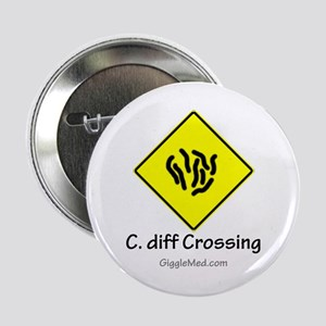 "C. diff Crossing Sign 01 2.25"" Button"
