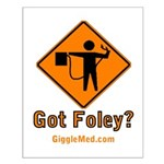 Foley Flagger Sign Small Poster