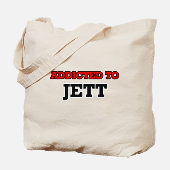 Addicted to Jett Tote Bag