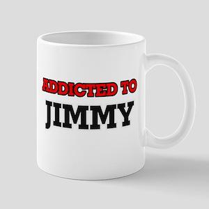 Addicted to Jimmy Mugs