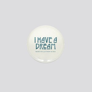 I Have a Dream Mini Button
