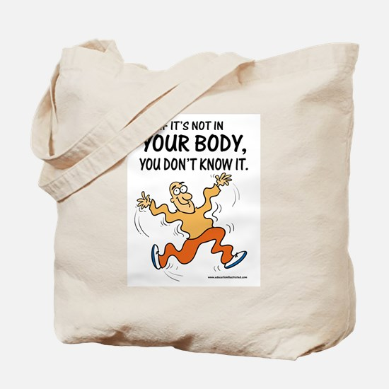 In Your Body  Tote Bag
